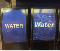 Did anyone else read the words in different voices in their head or is that just me https://t.co/HLSUxaYNBb: WATER Water Did anyone else read the words in different voices in their head or is that just me https://t.co/HLSUxaYNBb