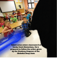 Classroom, Elementary, and Hook: WAY TO G0  Adam Lanza enters classroom 8 at  Sandy Hook Elementary. He is  prepared to follow the orders given  by the Shadowy Emperor of the  Globalist Deep State But Why the Younglings Anakins?!