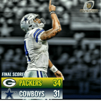 Well good game so to packers hell of a game 👊 gameover done fml well cowboys packers: WBUYS. CENTRAL  FINAL SCORE  G PACKERS 34  Cow Boys 31  NFL  DIVISIONAL Well good game so to packers hell of a game 👊 gameover done fml well cowboys packers