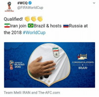 Fifa, Memes, and World Cup:  #WCQ  A, @FIFA World Cup  RUSSIA 2018  Qualified!  Iran join  Brazil & hosts LRussia at  the 2018  #World Cup  CONGRATULATIONS  RUSSIA  2018  IRAN  Team Melli IRAN and The-AFC.com 🔥🔥🔥 persianmeme persianmemes persianvine persianfun persianfunny instapersia instapersian iran iranian instairan instairanian fars farsi khandedar persianmen persianwomen khande aftabe tahdig tahdeeh persiangirls persianproblems persianlife tehranimage persianpranks persian persionality persianinstagram iran