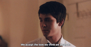 https://iglovequotes.net/: We accept the love we think we deserve. https://iglovequotes.net/