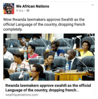 """This made me smile :) repost @thepanafrican Emancipate yourself from mental slavery, none but ourselves can free our minds. For those saying that English, French and other Eurpoean languages are necessary because of globalisation I say I will accept that when they are made to learn African languages as well. England is a country and it's language is English.. France is a country and it's language is French etc. So if you speak it and you're not English or French etc, then just like me you are from a conquered people. When French, English, Italian Portuguese etc people come to Africa guess why they don't need to learn or know our languages? Because we were conquered by them and we speak theirs. It's time to balance the scale. Let them speak ours too. Too often I see African people making fun of each other for not speaking proper English or French, but I'm yet to see someone made fun of for not speaking Igbo or """"proper Igbo """". The same way non western language speakers are made to feel like they're from another planet the same must occur on the other side. Globalisation makes it vital to know different languages indeed but those languages that we MUST know should not only be European languages, there a tens if not hundreds of thousands of languages spoken all over the world. Why is European languages the standard? who made it thus? Why is it so one sided? All western """"powers"""" are empowered by African resources, they all come to our shores. It's time they learn how to deal with us on our terms. chakabars: We African Nations  9 hrs.  Wow Rwanda lawmakers approve Swahili as the  official Language of the country, dropping french  completely.  Rwanda lawmakers approve swahili as the official  Language of the country, dropping french  weafriquenations.com This made me smile :) repost @thepanafrican Emancipate yourself from mental slavery, none but ourselves can free our minds. For those saying that English, French and other Eurpoean languages are necessary because of global"""