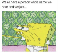Tag this person 😂👇 https://t.co/lUaMsfO0nr: We all have a person who's name we  hear and we just... Tag this person 😂👇 https://t.co/lUaMsfO0nr