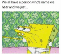 Tag this person 😂👇 WSHH: We all have a person who's name we  hear and we just... Tag this person 😂👇 WSHH