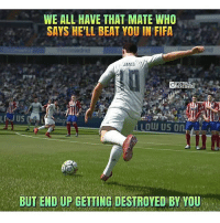 Tag that friend😱👆 and Follow @Footy.Goal: WE ALL HAVE THAT MATE WHO  SAYS HE'LL BEAT YOU IN FIFA  FOOTBALL  BUT END UP GETTING DESTROYED BY YOU Tag that friend😱👆 and Follow @Footy.Goal