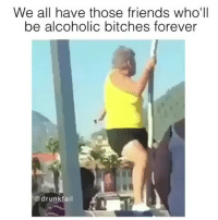 Tag them 💃💃😂😂 🔥 Follow Us 👉 @latinoswithattitude 🔥 latinosbelike latinasbelike latinoproblems mexicansbelike mexican mexicanproblems hispanicsbelike hispanic hispanicproblems latina latinas latino latinos hispanicsbelike @drunkfail: We all have those friends who'll  be alcoholic bitches forever  drunk fail Tag them 💃💃😂😂 🔥 Follow Us 👉 @latinoswithattitude 🔥 latinosbelike latinasbelike latinoproblems mexicansbelike mexican mexicanproblems hispanicsbelike hispanic hispanicproblems latina latinas latino latinos hispanicsbelike @drunkfail