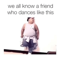 Bruh tag someone who dance like this 😂😂 (@jay_idk) 🎶 Blame The Gang - @jay_idk for more hxly dancing lmao funny daquan savage: we all know a friend  who dances like this Bruh tag someone who dance like this 😂😂 (@jay_idk) 🎶 Blame The Gang - @jay_idk for more hxly dancing lmao funny daquan savage