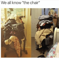 "Memes, Tumblr, and Chair: We all know ""the chair"" For me it's more like the room or the drawers. • • Want a shoutout? DM for info. • • { funnytumblr textposts funnytextpost tumblr funnytumblrpost tumblrfunny followme tumblrfunny textpost tumblrpost haha shoutout}"