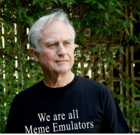 We Are All: We are all  Meme Emulators