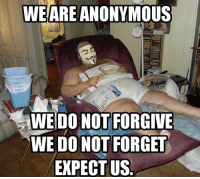 ~viper~: WE ARE ANONYMOUS  WE DO NOT FORGIVE  WE DONOT FORGET  EXPECT US ~viper~