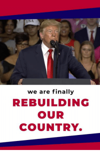 Office, Day, and Economic: we are finally  REBUILDING  OUR  COUNTRY America's economic surrender ENDED the day that I took office!