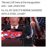 "JBL WAS A BITCH BACK ON SMACKDOWN SMH: ""We are LIVE here at the Inauguration  and-- wait, what's this!  It's, it's, BY GOD IT'S BERNIE SANDERS  WITH A STEEL CHAIR!"" JBL WAS A BITCH BACK ON SMACKDOWN SMH"