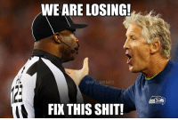Live look in at Pete Carroll: WE ARE LOSING!  @NFL  EMES  FIX THIS SHIT! Live look in at Pete Carroll