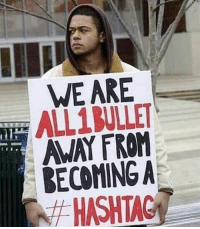 Black Lives Matter, Memes, and Reality: WE ARE  LULET  AWAY FROM  BECOMING A  HASHTAG Unfortunate reality 💯 RIP StephonClark . . BlackLivesMatter BLM