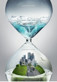 Global Warming, Time, and Running: we are running out of time  act now before it's too late <p>A great depiction of Global Warming.</p>