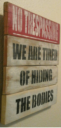 Hilarious, Sign, and Pallet: WE ARE THE  F NIDING  THE Hilarious No Trespassing sign, distressed pallet by Hidesertcreations