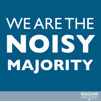 Memes, 🤖, and Washington: WE ARE THE  NOISY  MAJORITY  MADAM  PRESIDENT Tomorrow we're marching in the Women's March on Washington. Follow us for live updates during the rally and march!