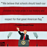 """During a rally in Ohio, President DonaldTrump talked about Americans, who are """"united by love for this country and their loyalty to one another."""": """"We believe that schools should teach our  children to have pride in our history and  respect for that great American flag.  -President Donald Trump  FOX  NEWS  AP Photo/Steve Helber) During a rally in Ohio, President DonaldTrump talked about Americans, who are """"united by love for this country and their loyalty to one another."""""""
