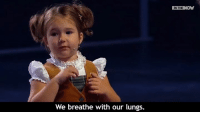 4-year-old Russian girl stuns crowd by speaking fluently in 7 languages  (WATCH WITH SOUND): We breathe with our lungs.  IN THE  NOW 4-year-old Russian girl stuns crowd by speaking fluently in 7 languages  (WATCH WITH SOUND)