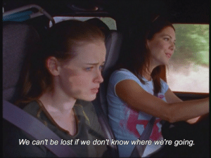 Lost, Were, and  Know: We can't be lost if we don't know where we're going