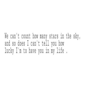https://iglovequotes.net/: We can't count how many stars in the sky,  and so does I can't tell you how  lucky I'n to have you in my life https://iglovequotes.net/
