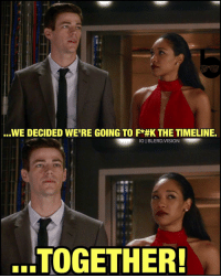 Memes, Brilliant, and 🤖: ...WE DECIDED WEIRE GOING TO F*#KTHE TIMELINE.  IGIBLERD.VISION  TOGETHER! Last night's episode of TheFlash in a nutshell. @grantgust and @candicekp are RelationshipGoals. 🙌🏾❤️ Further breaking the natural laws of time and space in the name of love... The writers are kind of brilliant. For the first half of the season they get us to hate Barry for changing time - now we want him to. 😂 What'd you guys think of the mid-season premiere? -- 🚨 And be sure to listen to our latest podcast [LINK IN BIO] on our reviews of the Logan & PowerRangers Trailers and Season 2 of Voltron!