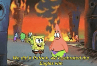 """<p>An interesting title via /r/memes <a href=""""http://ift.tt/2E1HT9G"""">http://ift.tt/2E1HT9G</a></p>: We did it Patrick, we celebrated the  Eagles win <p>An interesting title via /r/memes <a href=""""http://ift.tt/2E1HT9G"""">http://ift.tt/2E1HT9G</a></p>"""