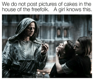 Sorting by new and seeing kitschy posts of arts and crafts.: We do not post pictures of cakes in the  house of the freefolk. A girl knows this. Sorting by new and seeing kitschy posts of arts and crafts.