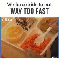 Memes, Kids, and Time: We force kids to eat  WAY TOO FAST  attn:  E GETTY Schools are not giving kids enough time to eat lunch.