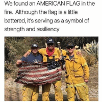 Fire, Memes, and Snapchat: We found an AMERICAN FLAG in the  fire. Although the flag is a little  battered, it's serving as a symbol of  strength and resiliency ____________________ 🔥Give us a follow! 🇺🇸 👉@drunkamerica👈 👉@drunkamerica👈 👉@drunkamerica👈 👉@drunkamerica👈 Follow us on Snapchat: DrunkAmerica 👻 ________________________ conservative trumptrain donaldtrump drunkamerica usa merica saturdaysarefortheboys presidenttrump liberallogic bluelivesmatter supportourtroops trump2017 military marines army navy infantry raisedright republican republicans 2ndamendment