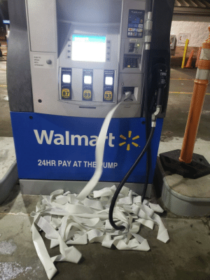 Would you like a fuckin reciept.: We gladly accept  A VISA  PUSH TO  SPEAK  WITH  ATTENDANT  WARNING  UNLEADED  PLUS  UNLEADED  UNLEADED  PREMIUM  89  93  P HEE  PU HERE  PUSN NERE  Walmart  24HR PAY AT THE UMP Would you like a fuckin reciept.