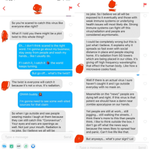 WE GOT A LIVE ONE! Matched with a COVID Conspirator... how are you gonna dump that kind of crazy in my lap and then casually ask about my sign? I'm shook.: WE GOT A LIVE ONE! Matched with a COVID Conspirator... how are you gonna dump that kind of crazy in my lap and then casually ask about my sign? I'm shook.