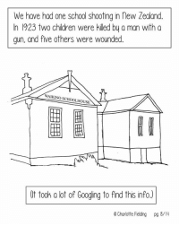 PART 2 of 2 : by Charlotte Fielding (I couldn't find her instagram): We have had one school shooting in new Zealand.  In 1923 two chidren were killed by a man with a  gun, and five others were wounded.  WAIKINO SCHOOLHOUSE  圈圈  (t took a lot of Googing to find this info.)  e Charlotte Fielding pg 8/4 PART 2 of 2 : by Charlotte Fielding (I couldn't find her instagram)