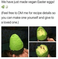 Easter, Memes, and Minecraft: We have just made vegan Easter eggs!  (Feel free to DM me for recipe details so  you can make one yourself and give to  a loved one.) 😂😂😭 Swipe right! What would be your first sentence as an astronaut? ❤️: Please leave a like much appreciated 🔥Hashtags: residentevil twitch counterstrike rogueone csgo callofduty leagueoflegends darksouls overwatch clashroyale clashofclans gta5 gtav steam pc fifaultimateteam pokemonsunandmoon battlefield1 gtavonline fifa17 wiiu minecraft zombies mustwatch mlg xboxone rockstargames ps4 pcgaming 😎Credit: