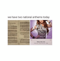 I just listened to party in the USA: we have two national anthems today  ED BANNER  US  PARTY  E U.S.A.  Party In the U.SA.  Maey Cynn Party inthe uSA Singla I just listened to party in the USA