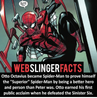 "Facts, Memes, and Spider: WE JUST  NEED TO  TALK  WEBSLINGERFACTS  Otto Octavius became Spider-Man to prove himself  the ""Superior"" Spider-Man by being a better hero  and person than Peter was. Otto earned his first  public acclaim when he defeated the Sinister Six. ▲▲ - Did you like Superior Spider-Man?! - My other IG accounts @factsofflash @yourpoketrivia @facts_of_heroes ⠀⠀⠀⠀⠀⠀⠀⠀⠀⠀⠀⠀⠀⠀⠀⠀⠀⠀⠀⠀⠀⠀⠀⠀⠀⠀⠀⠀⠀⠀⠀⠀⠀⠀⠀⠀ ⠀⠀----------------------- spiderman peterparker tomholland marvelfacts spidermanfacts webslingerfacts venom carnage avengers xmen justiceleague marvel homecoming tobeymaguire andrewgarfield ironman spiderman2099 civilwar auntmay like gwenstacy maryjane deadpool miguelohara hobgoblin milesmorales like4like"