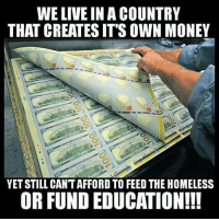"Homeless, Memes, and Money: WE LIVE IN A COUNTRY  THAT CREATES IT'S OWN MONEY  YET STILL CANT AFFORD TO FEED THE HOMELESS  OR FUND EDUCATION!!! When asked about the term ""non-redeemable notes,"" he replied: ""Prior to 1968 the gullible goyim could take a one dollar Federal Reserve Note into any bank and redeem which was by law a coin containing 412 1-2 grains of 90 percent silver. Up until 1933 one could have redeemed the same note for a coin of 25 4-5ths grains of 90 percent gold. All we do is give the goyim more non-redeemable notes or else copper slugs but we never give them our gold and silver, only more paper,"" he said contemptuously. He continued: ""We have prospered through the paper gimmick scam as our method in which we give only paper in return for real value. It is the method through which we take money and give only paper in return."" I asked him to give me an example of this. He said: ""The examples are numerous but a few readily apparent are the stocks and bonds market, all forms of insurance, and the fractional reserve system practiced by the Federal Reserve corporation, not to mention the billions in gold and silver that we have gained in exchange for paper notes stupidly called money. Money power was essential in carrying out our master plan of international conquest through propaganda. ~ H.W.R Bitcoin Gold Silver"