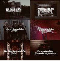 What's next ? title theme of AHS season 7 is revealed today ! americanhorrorstory ahs ahs7: We lived in the  Murder house  caped the  Asylum  We Peted the  We protected the  oven  We attended the  reak show  HotelII  We survived My  Roanoke nightmare What's next ? title theme of AHS season 7 is revealed today ! americanhorrorstory ahs ahs7