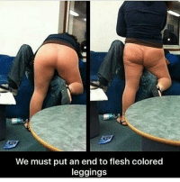She needs some milk 😂😂😂😂😂: We must put an end to flesh colored  leggings She needs some milk 😂😂😂😂😂