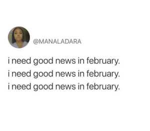 We need February to start going well.: We need February to start going well.