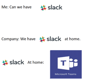 We need to have Teams cause we already give Microsoft money!: We need to have Teams cause we already give Microsoft money!