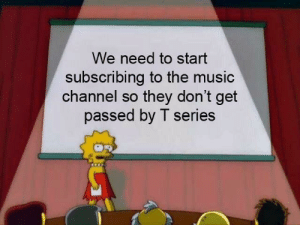 Music, Channel, and They: We need to start  subscribing to the music  channel so  they don't get  passed by T series 2nd chance to stop t-series