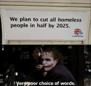 Homelessness is about to be Thanos Snapped: We plan to cut all homeless  people in half by 2025.  Conservatives  Yery poor choice of words. Homelessness is about to be Thanos Snapped