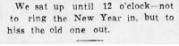 rabidchild67:  yesterdaysprint:   Altoona Tribune, Pennsylvania, January 7, 1939  Mood : We sat up until 12 o'clock-not  to ring the New Year in, but to  hiss the old one out. rabidchild67:  yesterdaysprint:   Altoona Tribune, Pennsylvania, January 7, 1939  Mood