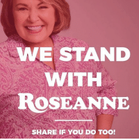 Bad, Memes, and Roseanne: WE STAND  WITH  ROSEANNE  SHARE IFYOU DO TOO! I have to be honest... I feel bad for Roseanne. She has apologized. I feel that she has paid more than the price for what she said. Where does this end? Roseanne RoseanneBarr Trumplicans TrumpTrain