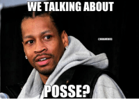 Allen Iverson's reaction to the LeBron-Phil Jackson drama.: WE TALKING ABOUT  @NBAMEMES  POSSE Allen Iverson's reaction to the LeBron-Phil Jackson drama.
