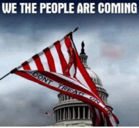 """WE THE PEOPLE ARE COMING This is where we were a few years ago, when millions of real Americans could see that our country had been hijacked by a bunch of filthy rich, elitest, Socialist pigs.  So what did we do? We elected the one man who was not part of that """"ruling class."""" Sure, he's a billionaire, he's super rich! But he is more like you and me! You can see that he loves what America used to be! He wants to make America Great Again!  But now we can clearly see the great conspiracy to bring him down. In defiance, the deep state, the rulers, the tyrannical class, the bourgeoisie, are colluding with the media to destroy the first true American President we have seen in who knows how long!!!"""