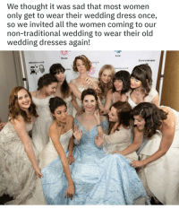 Saw, Dress, and Dresses: We thought it was sad that most women  only get to wear their wedding dress once,  so we invited all the women coming to our  non-traditional wedding to wear their old  wedding dresses again!  Low  HİGH  EXPECTATİONS  # MOORELU MEx18  SEASM  云ONS Just saw this