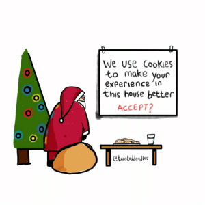 Cookies for Santa?: we use Cookies  to make your  experience in  this house better  ACCEPT?  @twisteddoodles Cookies for Santa?