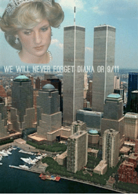 9/11: WE WILL NEVER FORGET DIANA OR 9/11